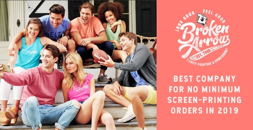 Best Company for No Minimum Screen Printing 2019 - Broken Arrow Wear