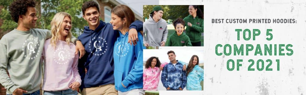 Best Custom Printed Hoodies: Top 5 Companies of 2021