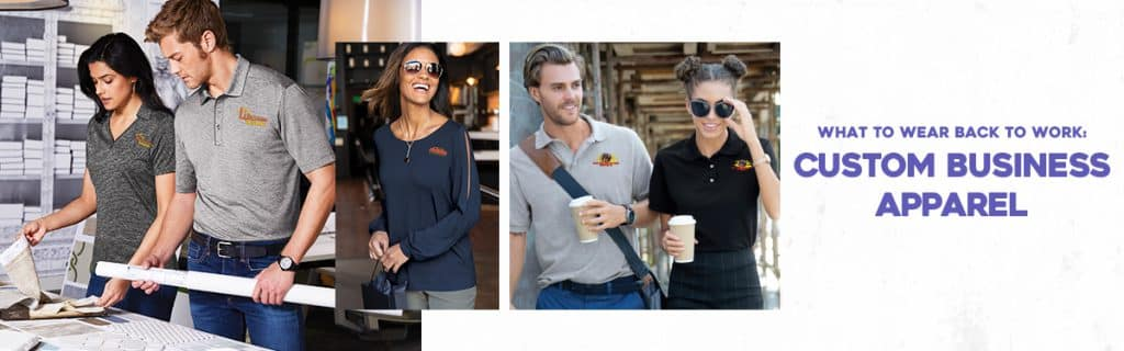 What to Wear Back to Work: Custom Business Apparel