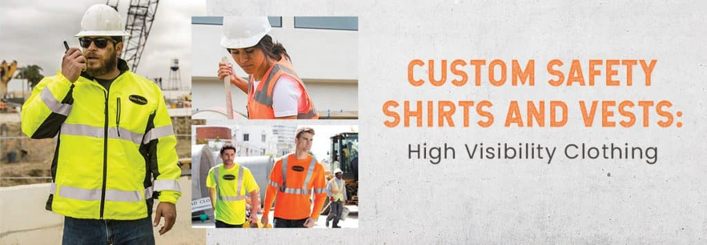 Custom Safety Shirts and Vests: High Visibility Clothing