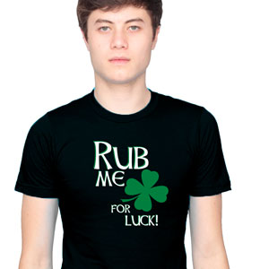 Rub Me for Luck Shirt